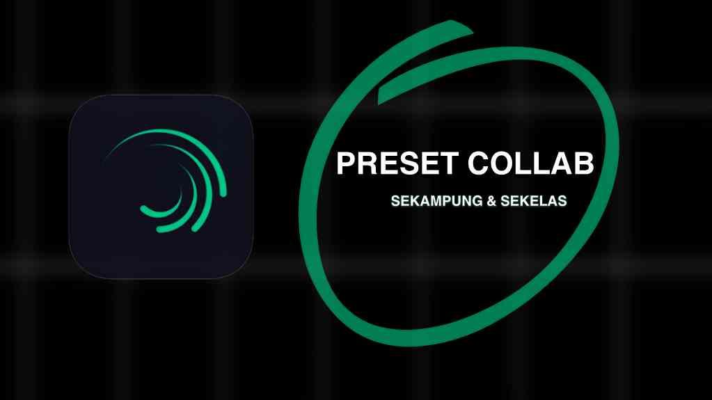 preset alight motion collab sekampung